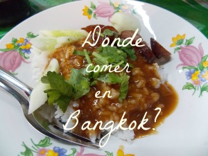 Donde comer en Bangkok
